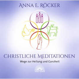 Anna Röcker christliche Meditationen CD