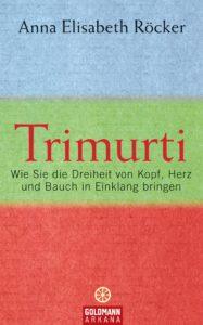 Trimurti von Anna Elisabeth Roecker