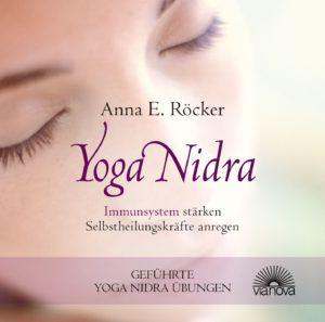 Anna Röcker Yoga Nidra Übungen Immunsystem stärken CD