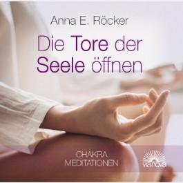 Anne Röcker die Tore der Seele öffnen CD