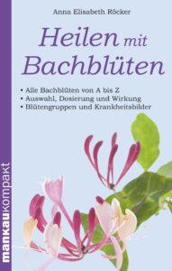 Anna Röcker Mit Bachblüten heilen Buch